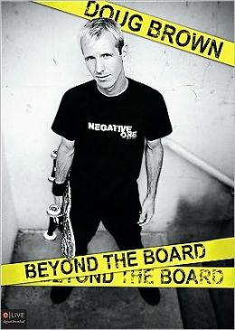 Doug Brown: Beyond the Board