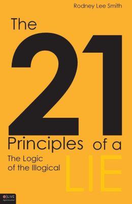 The Twenty-One Principles of a Lie