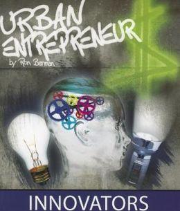 Urban Entrepreneur: Innovators