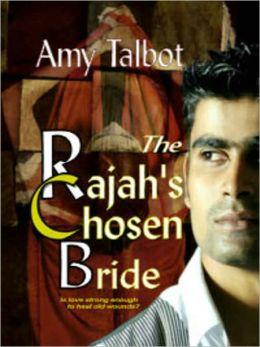 The Rajah's Chosen Bride