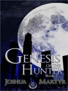 Genesis of the Hunter: Book @
