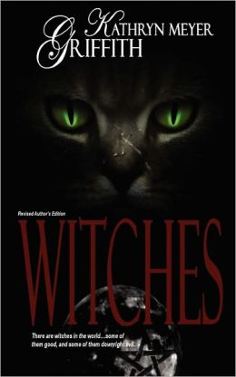 Witches (Revised Ed) - Kathryn Meyer Griffith