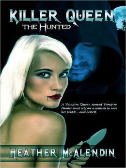 Killer Queen: The Hunted