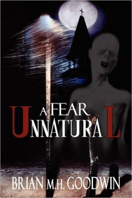A Fear Unnatural