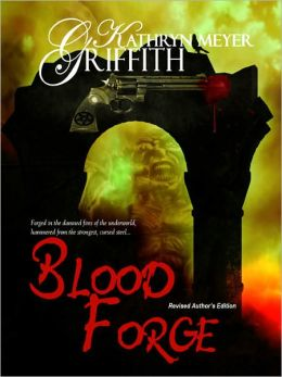 Blood Forge: Revised Author's Edition