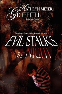 Evil Stalks the Night: Revised Author's Edition