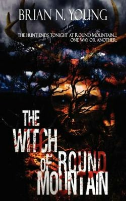 The Witch of Round Mountain