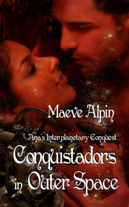 Conquistadors In Outer Space