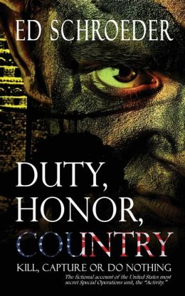 Duty, Honor, Country: Kill, Capture, or Do Nothing