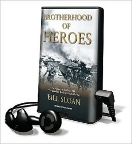 Brotherhood of Heroes: The Marines at Peleliu, 1944--The Bloodiest Battle of the Pacific War [With Earbuds]