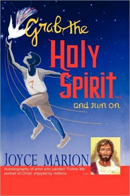 Grab the Holy Spirit...and Run on