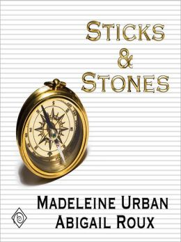 Sticks & Stones: Cut & Run Series, Book 2