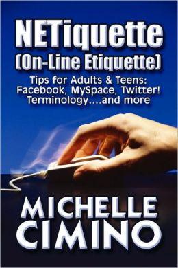 Netiquette On-Line Etiquette