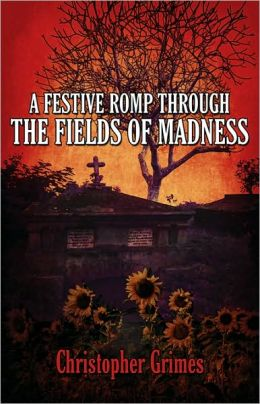 A Festive Romp Through the Fields of Madness