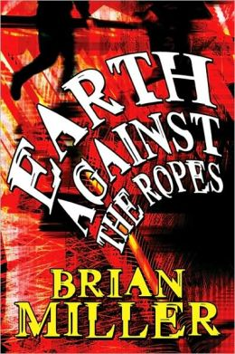 Earth Against the Ropes