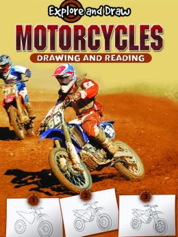 Motorcycles: Drawing and Reading