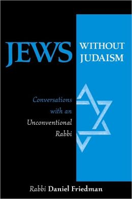 Jews Without Judaism: Conversations With an Unconventional Rabbi