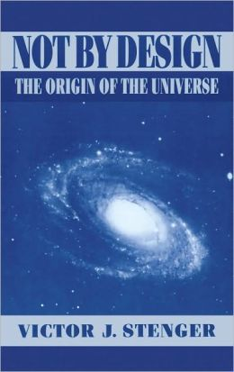 Not by Design: The Origin of the Universe