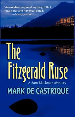 The Fitzgerald Ruse: A Sam Blackman Mystery #2