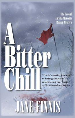 A Bitter Chill: An Aurelia Marcella Roman Mystery