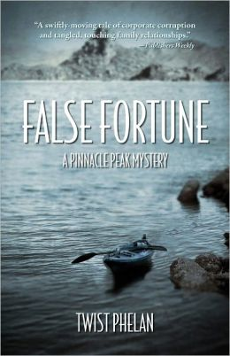 False Fortune: A Pinnacle Peak Mystery