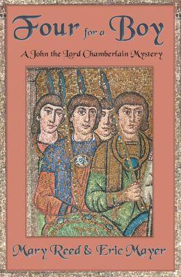 Four For A Boy: A John, the Lord Chamberlain Mystery