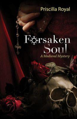 Forsaken Soul (Medieval Mystery Series #5)