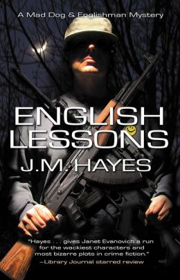 English Lessons: A Mad Dog & Englishman Mystery #6