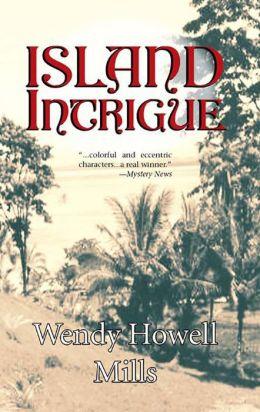 Island Intrigue: A Sabrina Dunsweeny Mystery