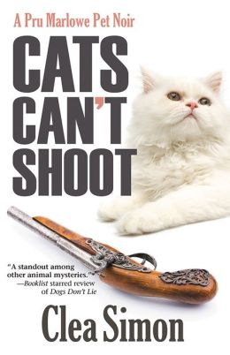Cats Can't Shoot (Pru Marlowe Pet Noir Series #2)