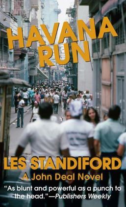 Havana Run: A John Deal Mystery