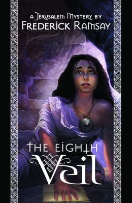 The Eighth Veil: A Jerusalem Mystery
