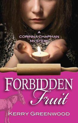 Forbidden Fruit: A Corinna Chapman Mystery
