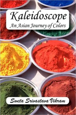 Kaleidoscope: An Asian Journey of Colors, a Chapbook of Poetry