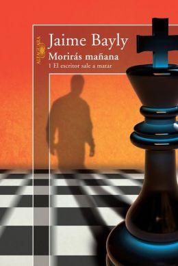 Moriras manana: 1 El escritor sale a matar