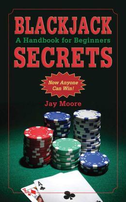 Blackjack Secrets: A Handbook for Beginners