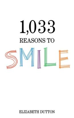 1,033 Reasons to Smile