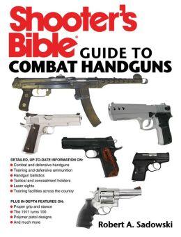 Shooter's Guide to Combat Handguns