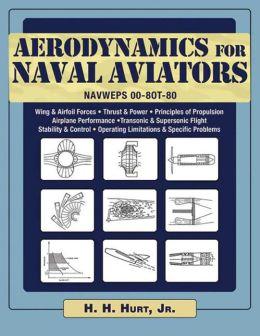 Aerodynamics for Naval Aviators: NAVWEPS 00-8OT-80