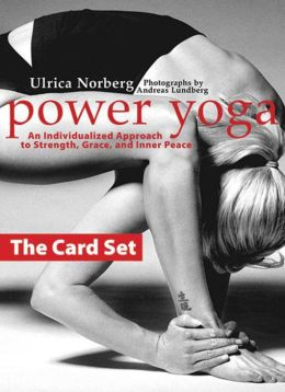 Power Yoga: the Card Set: An Individualized Approach to Strength, Grace, and Inner Peace