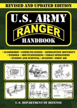 U.S. Army Ranger Handbook: Revised and Updated Edition