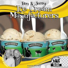 Ben and Jerry: Ice Cream Manufacturers (Food Dude Series)