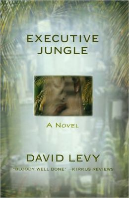 Executive Jungle: A Novel