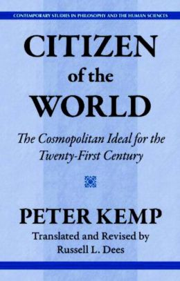 Citizen of the World: The Cosmopolitan Ideal for the Twenty-First Century