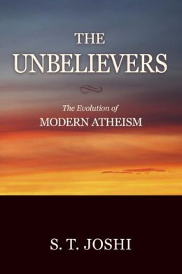 The Unbelievers: The Evolution of Modern Atheism