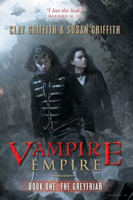The Greyfriar (Vampire Empire, Book 1)