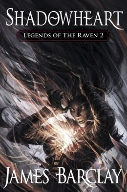 Shadowheart (Legends of the Raven Series #2)