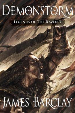 Demonstorm (Legends of the Raven Series #3)