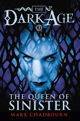 The Queen of Sinister (Dark Age Series #2)