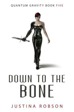 Down to the Bone (Quantum Gravity Series #5)